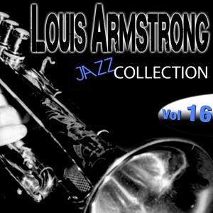 Louis Armstrong Jazz Collection, Vol. 16 (Remastered)