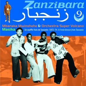 Zanzibara 9 - Tanzania 1972-74 (Masika, un souffre frais de Tanzanie)