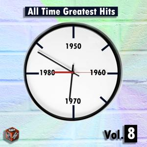 All Time Greatest Hits, Vol. 8