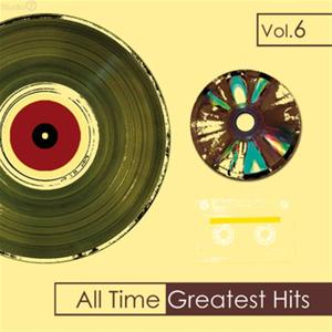 All Time Greatest Hits, Vol. 6