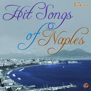 Hit Songs of Naples, Vol. 15