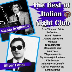 The best of italian night club: Oliver Fonsi, Nicola Arigliano