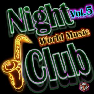 Night Club: World Music, Vol. 5