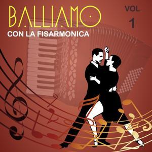 Balliamo con la fisarmonica, Vol. 1