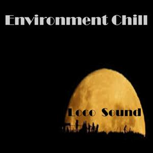 Environment Chill