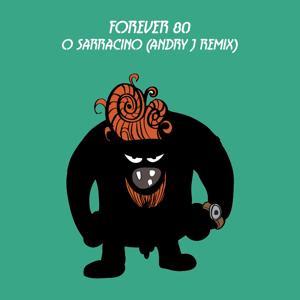 O sarracino (Andry j Remix)