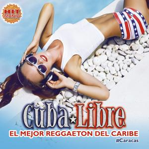 Cuba Libre: El Mejor Reggaeton del Caribe (Caracas)