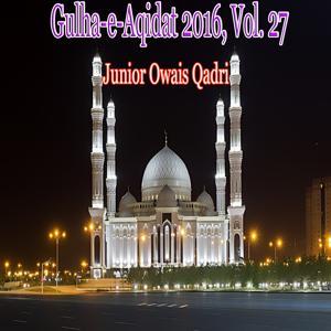 Gulha-e-Aqidat 2016, Vol. 27