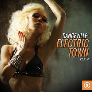 Danceville: Electric Town, Vol. 4