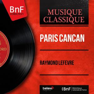 Paris cancan (Mono Version)