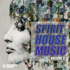 Spirit Of House Music, Vol. 9