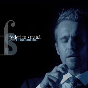 Federico Stragà canta Frank Sinatra
