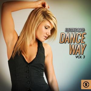 Electric Race: Dance Way, Vol. 3