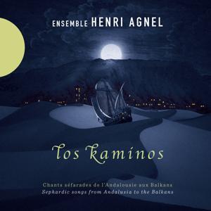 Los Kaminos (Chants séfarades de l'Andalousie aux Balkans)