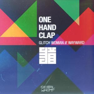 Glitch Woman / Wayward