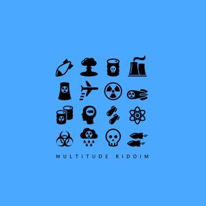 Multitude Riddim