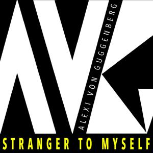 Stranger to Myself