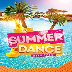 10 Summer Dance Hits 2014