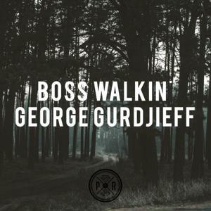 Boss Walkin' EP