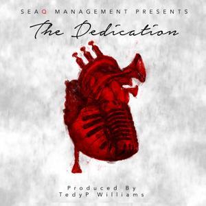 SeaQ Management Presents: The Dedication