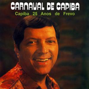 Carnaval de Capiba (25 Anos de Frevo)