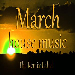 March Housemusic (Deephouse Meets Proghouse Music Compilation)