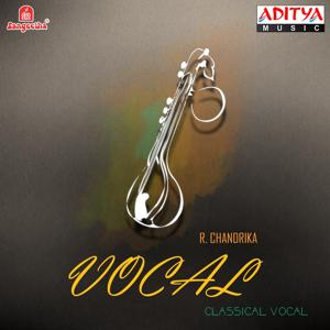 Vocal - R. Chandrika