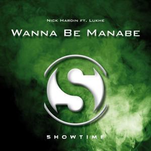 Wanna Be Manabe