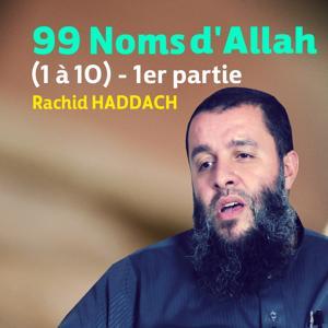 99 noms d'Allah, vol. 1 (1 à 10) [Quran]
