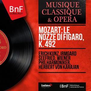 Mozart: Le nozze di Figaro, K. 492 (Mono Version)