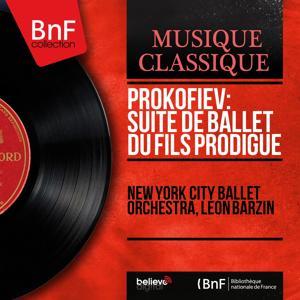 Prokofiev: Suite de ballet du Fils prodigue (Mono Version)