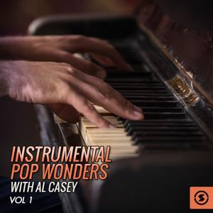 Instrumental Pop Wonders with Al Casey, Vol. 1