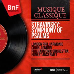 Stravinsky: Symphony of Psalms (Mono Version)