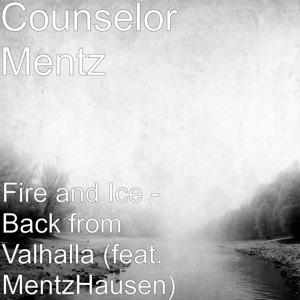 Fire and Ice (Back from Valhalla) [feat. MentzHausen]