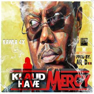 Klaud Have Mercy