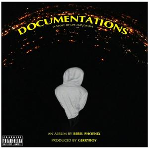 Documentations (A Story of Life and Death)
