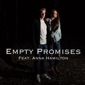 Empty Promises (feat. Anna Hamilton)