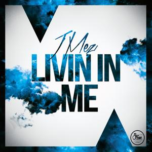 Living in Me