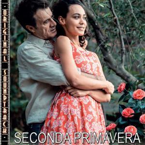 Seconda primavera (Colonna Sonora Originale)