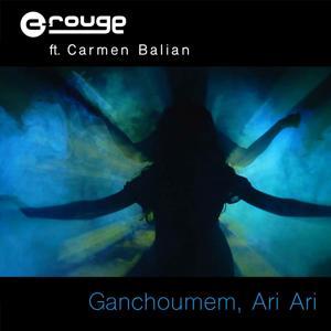 Ganchoumem, Ari Ari (feat. Carmen Balian)
