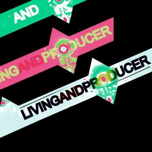 Living and Producer