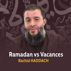 Ramadan vs. vacances