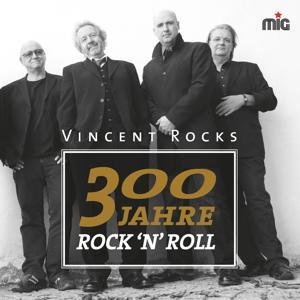300 Jahre Rock'n'Roll