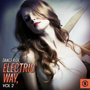 Dance Ride: Electric Way, Vol. 2