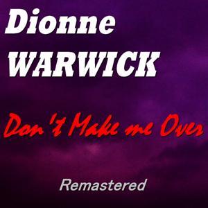 Don't Make Me Over (Remastered)
