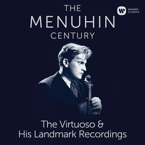 The Menuhin Century - Virtuoso and Landmark Recordings