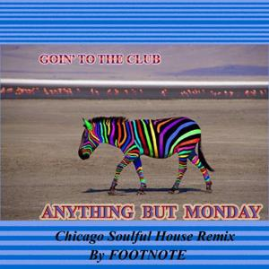 Goin' To The Club (Foot Note Remix)