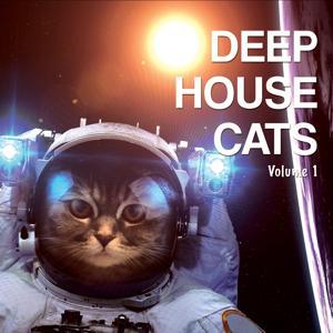 Deep House Cats, Vol. 1 (Tropical & Deep Underground Beats)