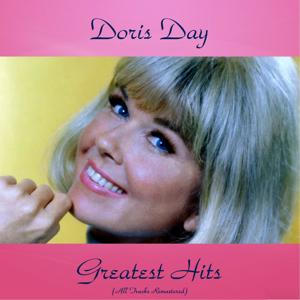 Doris Day Greatest Hits (All Tracks Remastered)