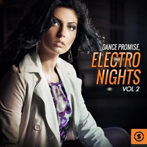 Dance Promise: Electro Nights, Vol. 2
